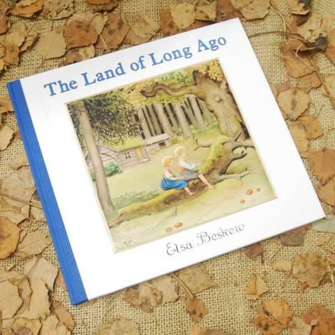 The Land of Long Ago - Elsa Beskow