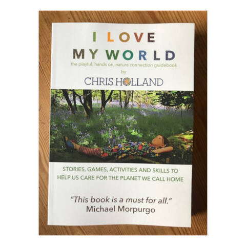 I Love My World - Chris Holland (Second Edition)