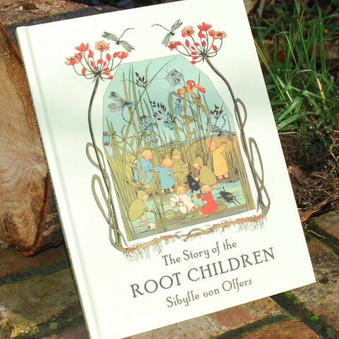 Story of the Root Children - Sibylle von Olfers