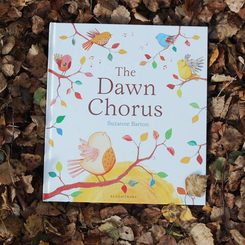The Dawn Chorus - Suzanne Barton
