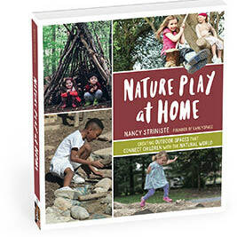 Nature Play At Home - Nancy Striniste