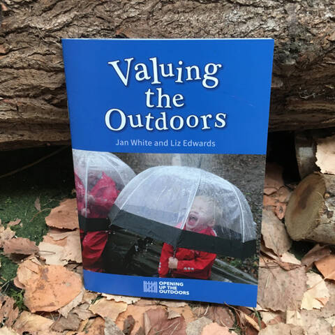 Valuing the Outdoors - Jan White & Liz Edwards