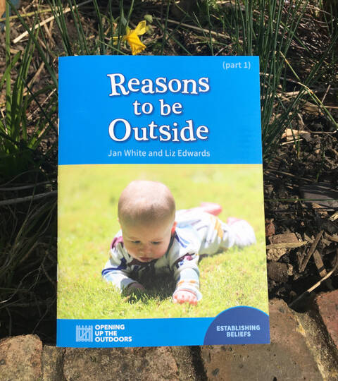 Reasons to be Outside - Jan White & Liz Edwards