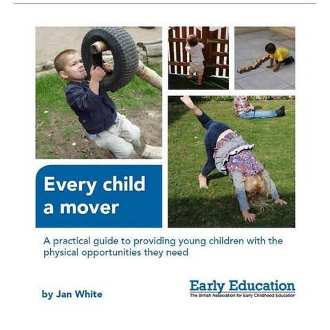 Every Child a Mover - Jan White