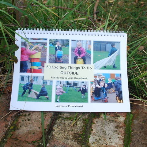 50 Exciting things to do outside - Ros Bayley, Lynn Broadbent