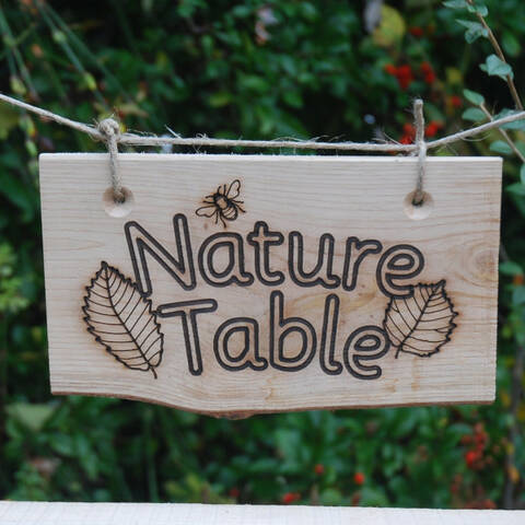 Deluxe Sign - Nature Table