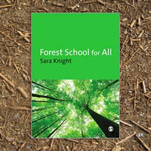 Forest School for All - Sara Knight