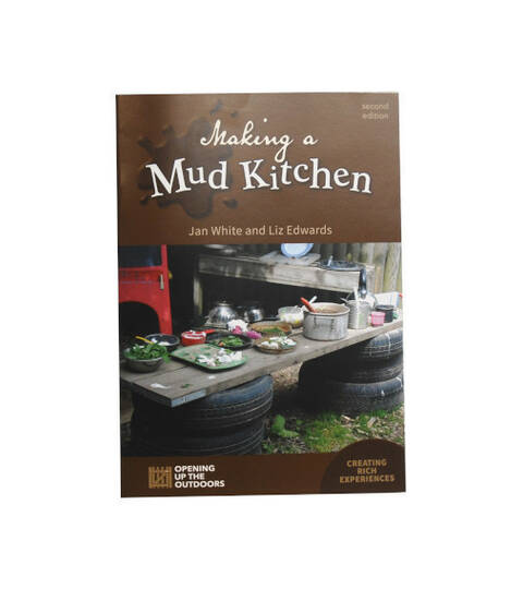 Making a Mud Kitchen - Jan White (Second Edition)